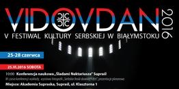 Festiwal Vidovdan po raz kolejny zagości w Białymstoku