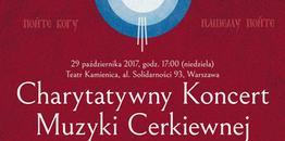 Zapraszamy na Charytatywny Koncert Muzyki Cerkiewnej