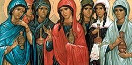 Synaksarion III Niedzieli po Święcie Paschy  -  Świętych Niewiast Niosących Wonności