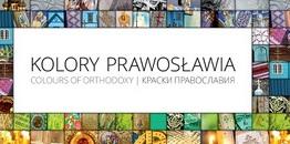 """""""Kolory Prawosławia. Polska."""" na Wyspach Brytyjskich i w USA"""