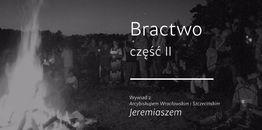 Wywiad ze śp. abp. Jeremiaszem: Bractwo II